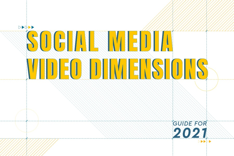 Social Media Video Dimensions for 2021 [Infographic]