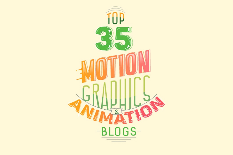 Top 35 Motion Graphics and Animation Blogs for Inspiration