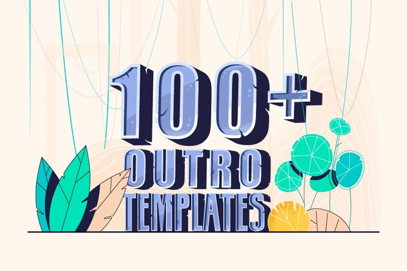 Best 100+ YouTube Outro Templates and End Screens