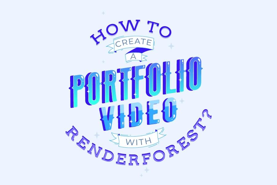 How to Create Impressive Portfolio Videos