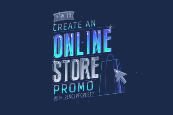 Как создать проморолик для онлайн-магазина с Renderforest?