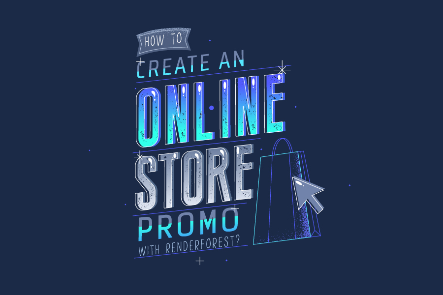 How to Create an Online Store Promo with Renderforest?