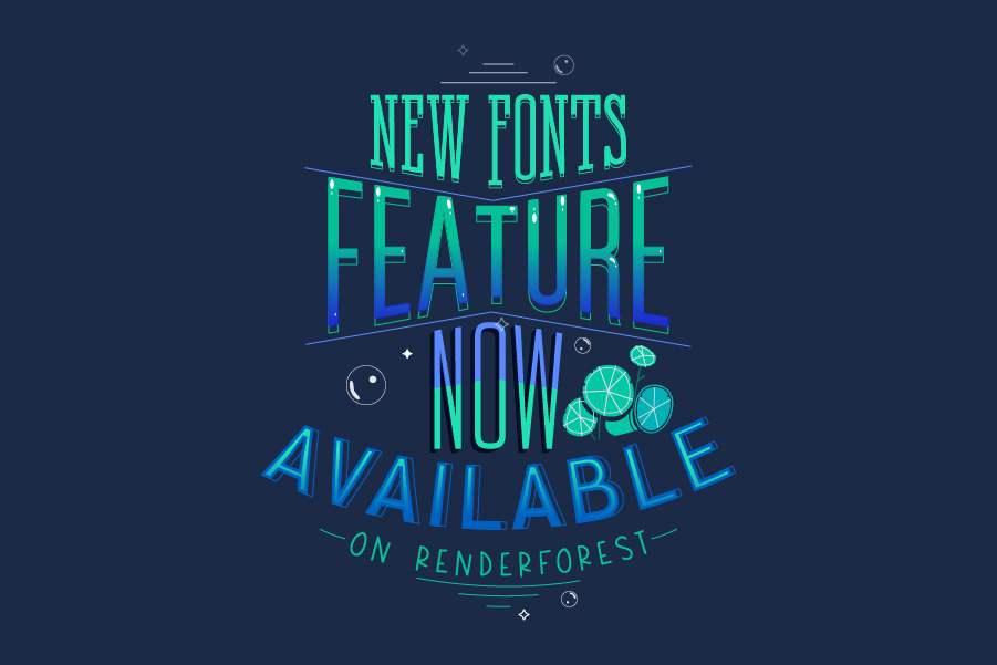 New Fonts Feature Now Available on Renderforest