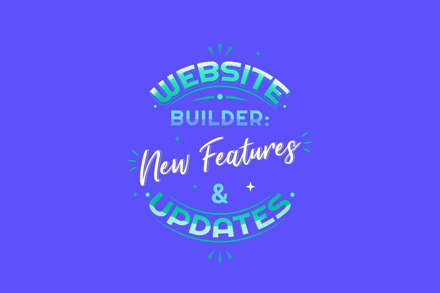 Website Builder: New Features and Updates