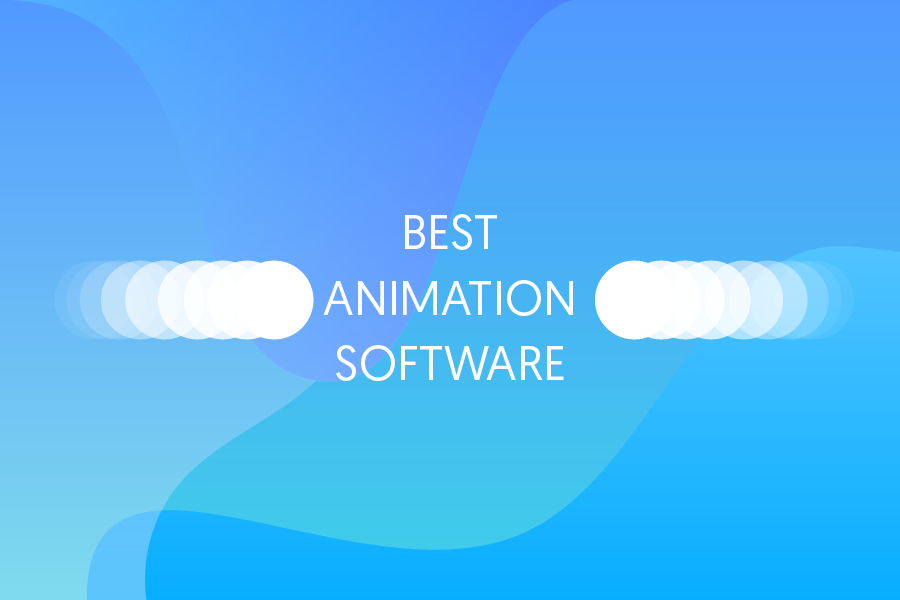 55 Best Animation Software: The Ultimate List 2018
