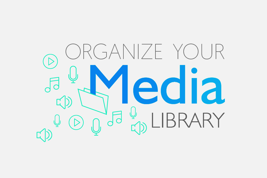 RF Updates: Organize your media library