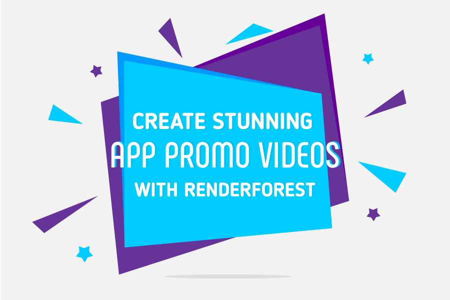 Create Impressive App Explainer Videos with Renderforest