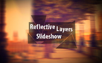 Reflective Layers Slideshow