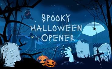 Spooky Halloween Opener