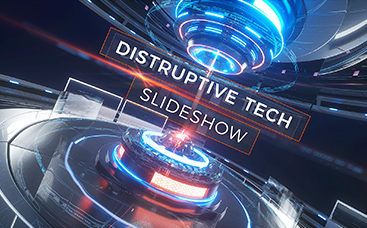 Disruptive Tech Slideshow