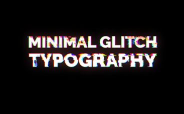 Minimal Glitch Typography
