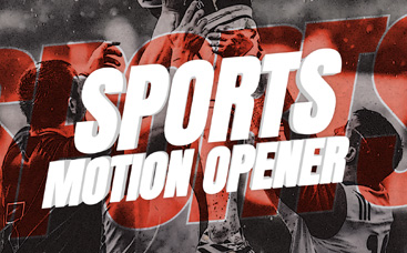 Sports Motion Opener