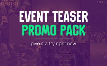 Event Teaser Promo Pack