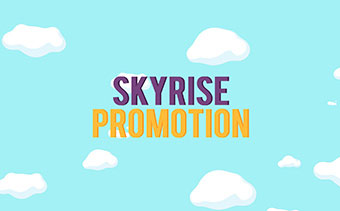 Skyrise Promotion