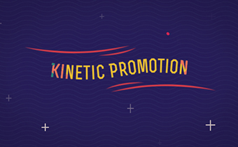Kinetic Promotion