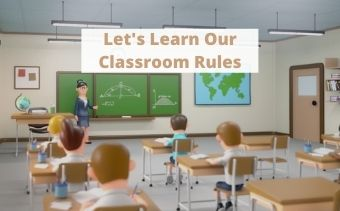 Follow These Classroom Rules